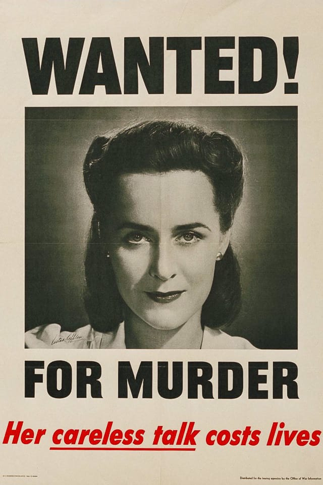 Wanted for murder her careless talk costs lives