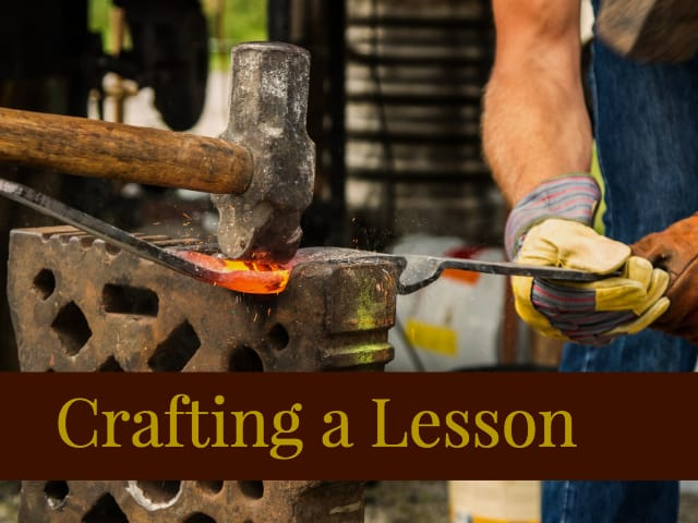 Crafting a Lesson