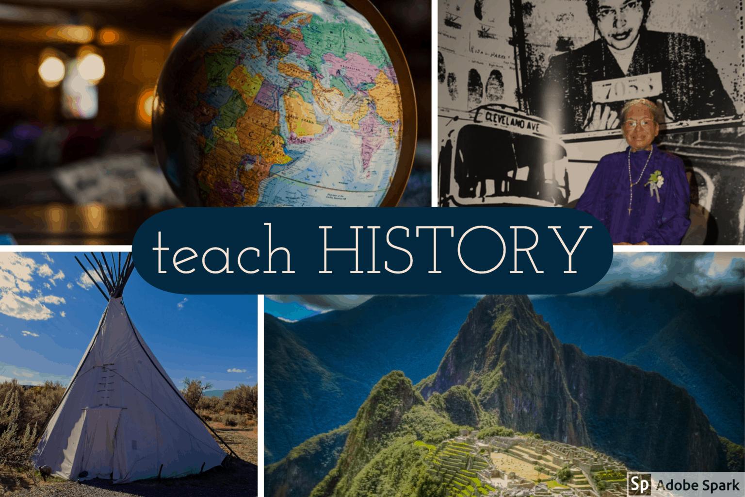 Teach history